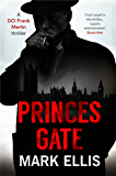 Princes Gate (A DCI Frank Merlin novel Book 1) (English Edition)