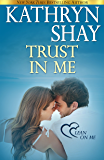Trust in Me (Lean On Me Book 3)