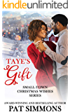 Taye's Gift (Small-Town Christmas Wishes Series Book 6)
