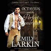 Octavius and the Perfect Governess: A Baleful Godmother Novel (Pryor Cousins, Book 1)