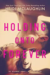 Holding Onto Forever (The Beaumont Series: Next Generation Book 1) Kindle Edition