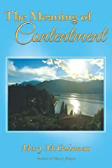 The Meaning of Contentment Kindle Edition