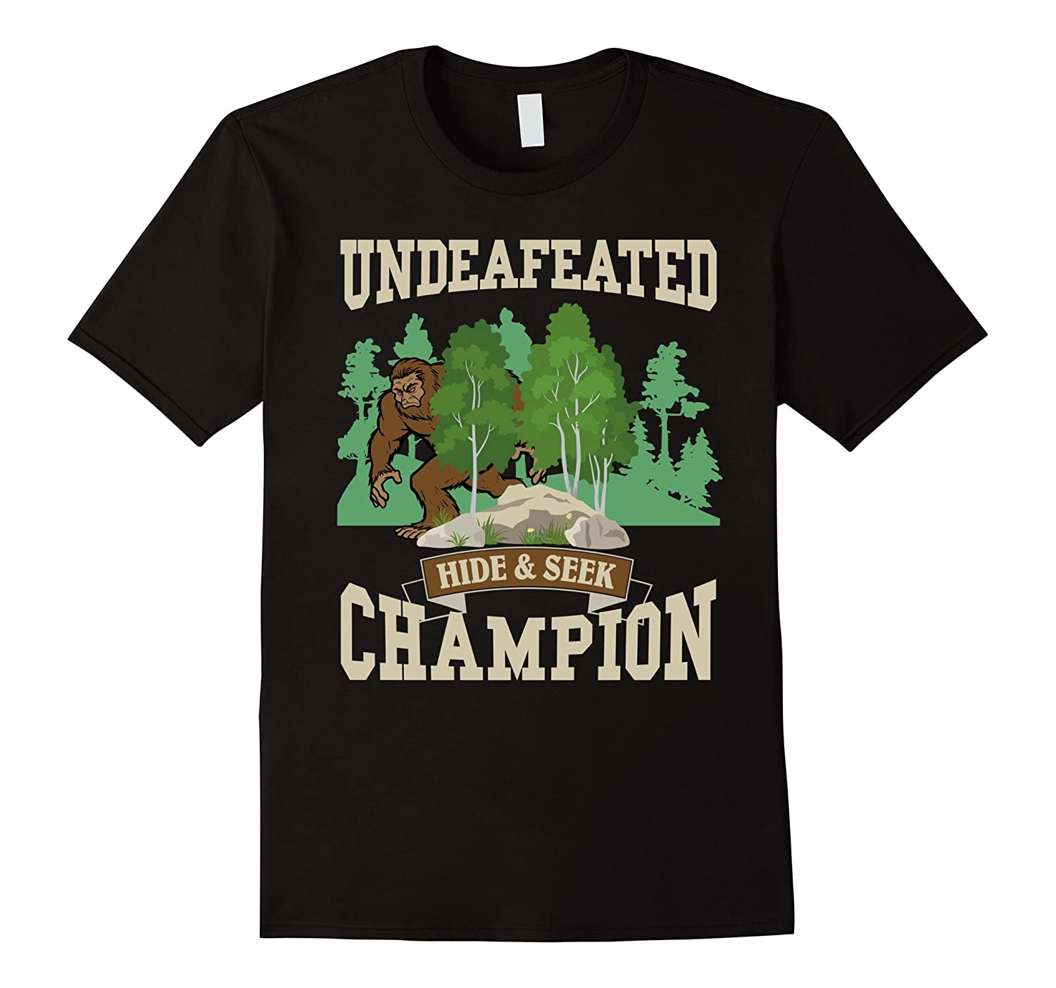 052922e0f32d Funny Bigfoot Yeti Undefeated Hide & Seek Champion T-Shirt-CL – Colamaga