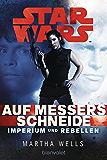 Star Wars™ Imperium und Rebellen 1: Auf Messers Schneide