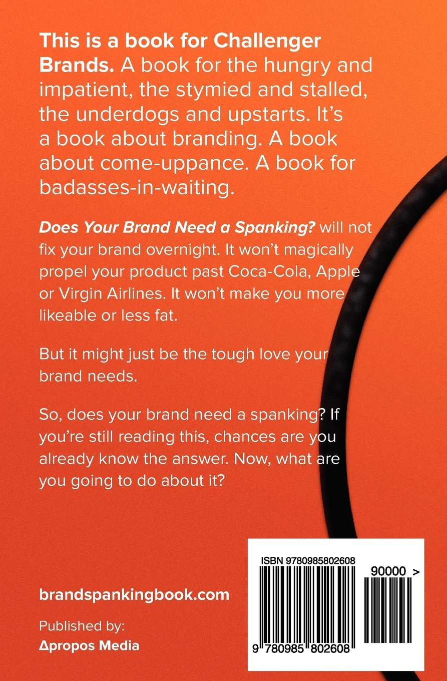 Does Your Brand Need A Spanking?