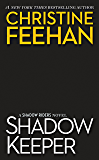 Shadow Keeper (Shadow Riders Novel, A)