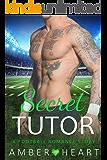 Secret Tutor: A Football Romance Story (English Edition)