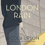 London Rain: The Josephine Tey Mysteries, Book 6