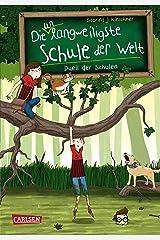 Die unlangweiligste Schule der Welt 5: Duell der Schulen (German Edition) Kindle Edition