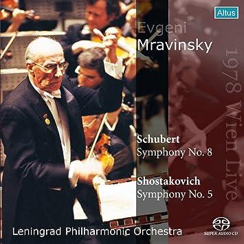 シューベルト : 交響曲 第8番 「未完成」   ショスタコーヴィチ : 交響曲 第5番 (Schubert : Symphony No.8   Schostakovhich : Symphony / Evgeni Mravinsky   Leningrad Philharmonic Orchestra ~ 1978 Wien Live) [SACDシングルレイヤー]