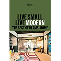 Live Small/Live Modern: The Best of Beams at Home