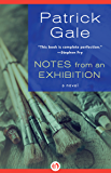 Notes from an Exhibition: A Novel