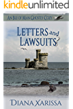 Letters and Lawsuits (An Isle of Man Ghostly Cozy Book 12)