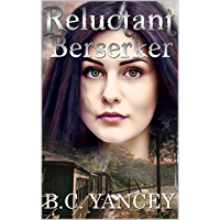 Reluctant Berserker: Book One in the Isaacson Trilogy (English Edition)