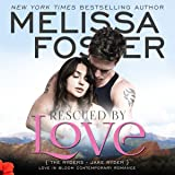 Rescued by Love: Love in Bloom: The Ryders, Book 4
