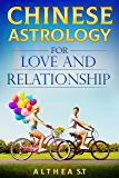 Chinese Astrology for Love and Relationships