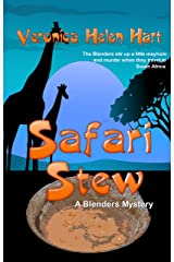 Safari Stew (The Blenders Book 3) Kindle Edition