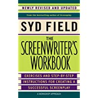 The Screenwriter's Workbook: Excercises and Step-By-Step Instructions for Creating a Successful Screenplay: Exercises and Step-by-step Instructions for Creating a Successful Screenplay