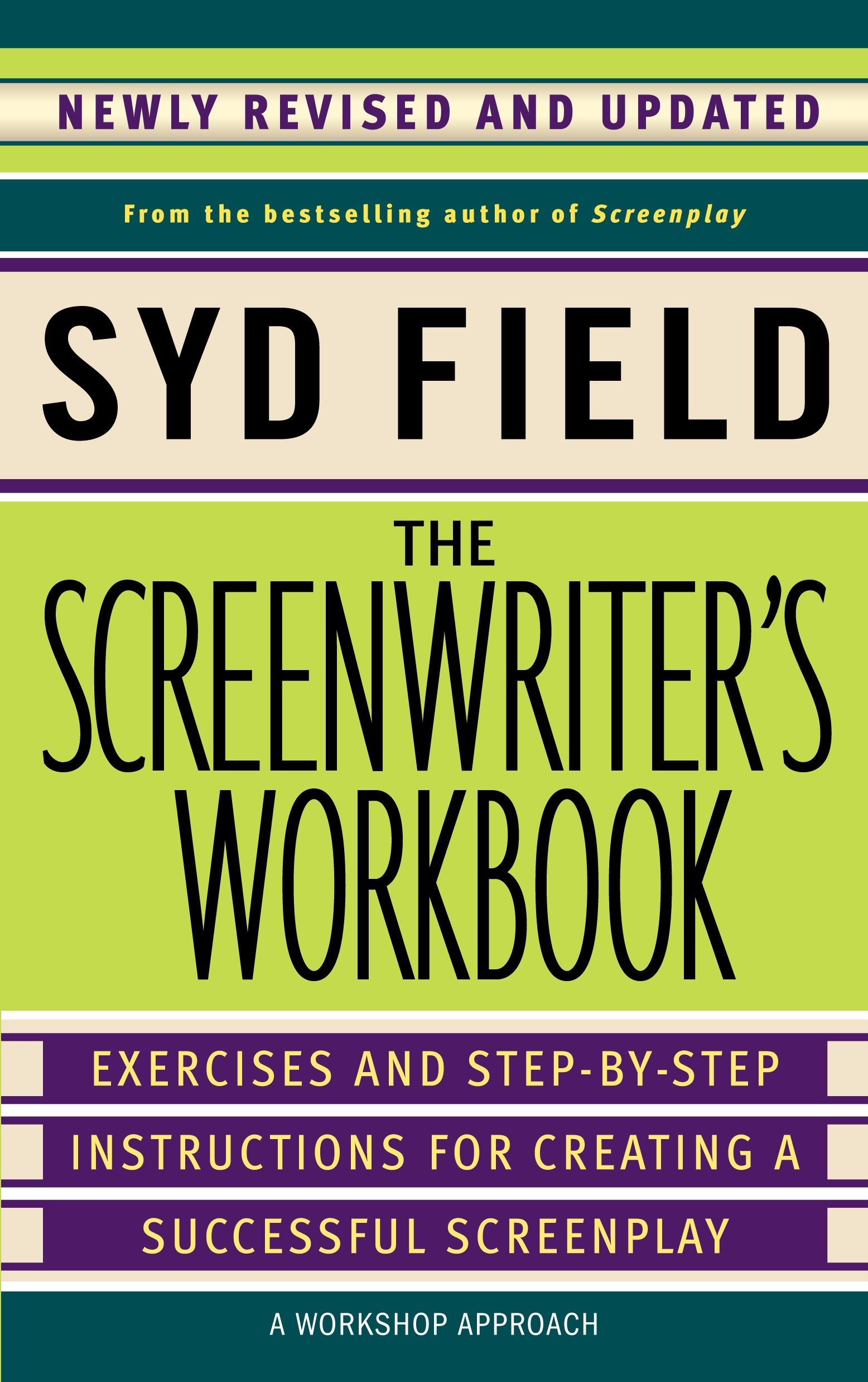 The Screenwriters Workbook Exercises And Step By Step Instructions