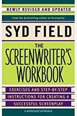 The Screenwriter's Workbook: Exercises and Step-by-Step Instructions for Creating a Successful Screenplay, Newly Revised and Updated Paperback
