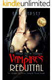 Blood Sex and Violence, A Vampire's Rebuttal: The Rabbit Saga Collection