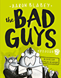 The Bad Guys #2 Mission Unpluckable