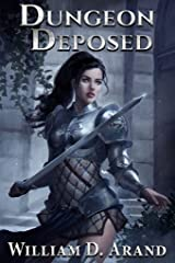 Dungeon Deposed Kindle Edition