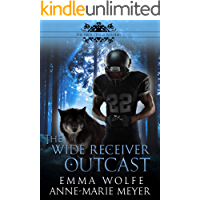 The Wide Receiver Outcast: A Sweet YA Paranormal Romance (The Smoky Hills Academy Book 3)