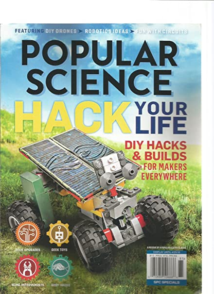 Amazon Com Popular Science Magazine April 2018 Hack Your Life