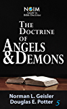 The Doctrine of Angels & Demons (NGIM Guide to Bible Doctrine Book 5)