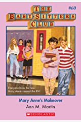 The Baby-Sitters Club #60: Mary Anne's Makeover (Baby-sitters Club (1986-1999)) Kindle Edition
