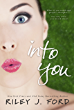 INTO YOU: (Humorous Mystery)