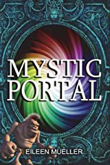 Mystic Portal (You Say Which Way) Paperback