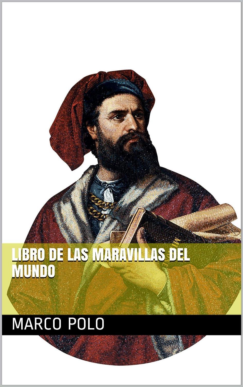 Libro de las maravillas del mundo eBook: Polo, Marco: Amazon.es ...