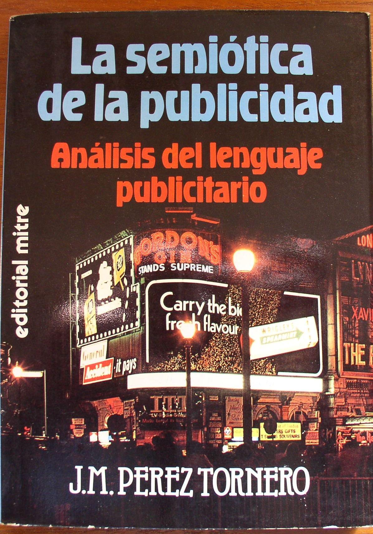 Semiotica de la publicidad: Amazon.es: Perez Tornero, Jose: Libros