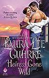 Heiress Gone Wild: Dear Lady Truelove (Dear Lady Truelove, 4)