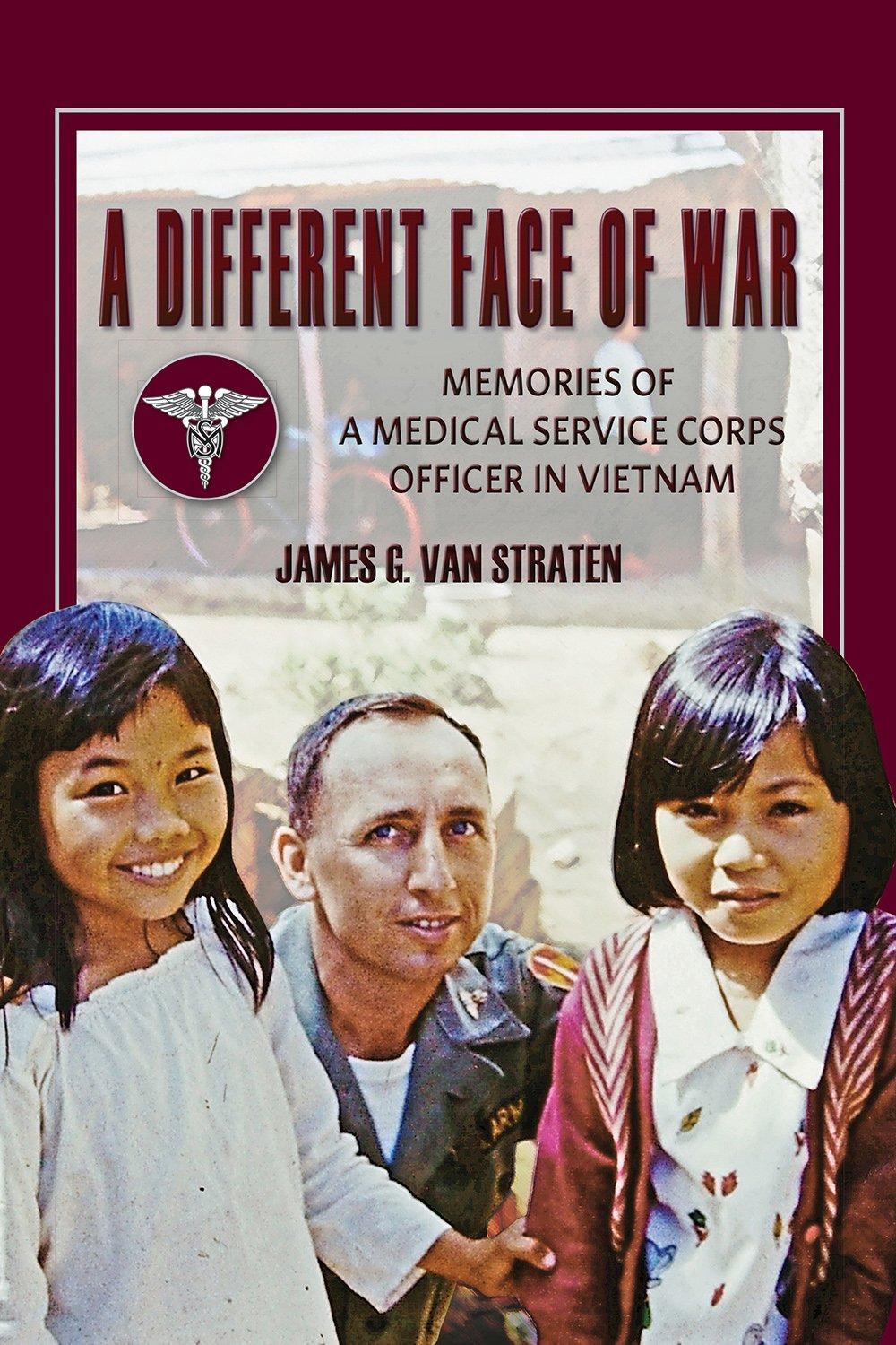 A Different Face of War: Memories of a Medical Service Corps Officer in Vietnam (North Texas Military Biography and Memoir Series) ebook