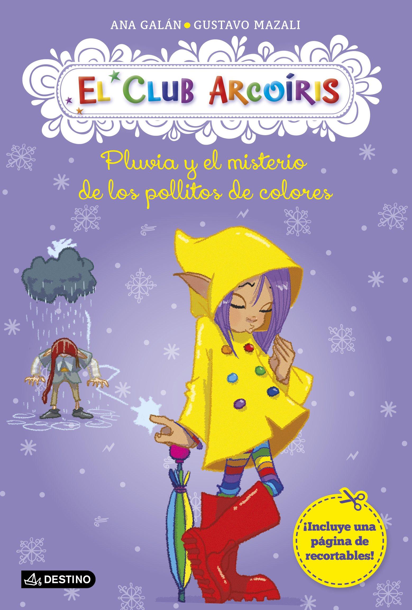 Download El club arcoiris # 5: Pluvia y el misterio de los pollitos de colores (Spanish Edition) ebook