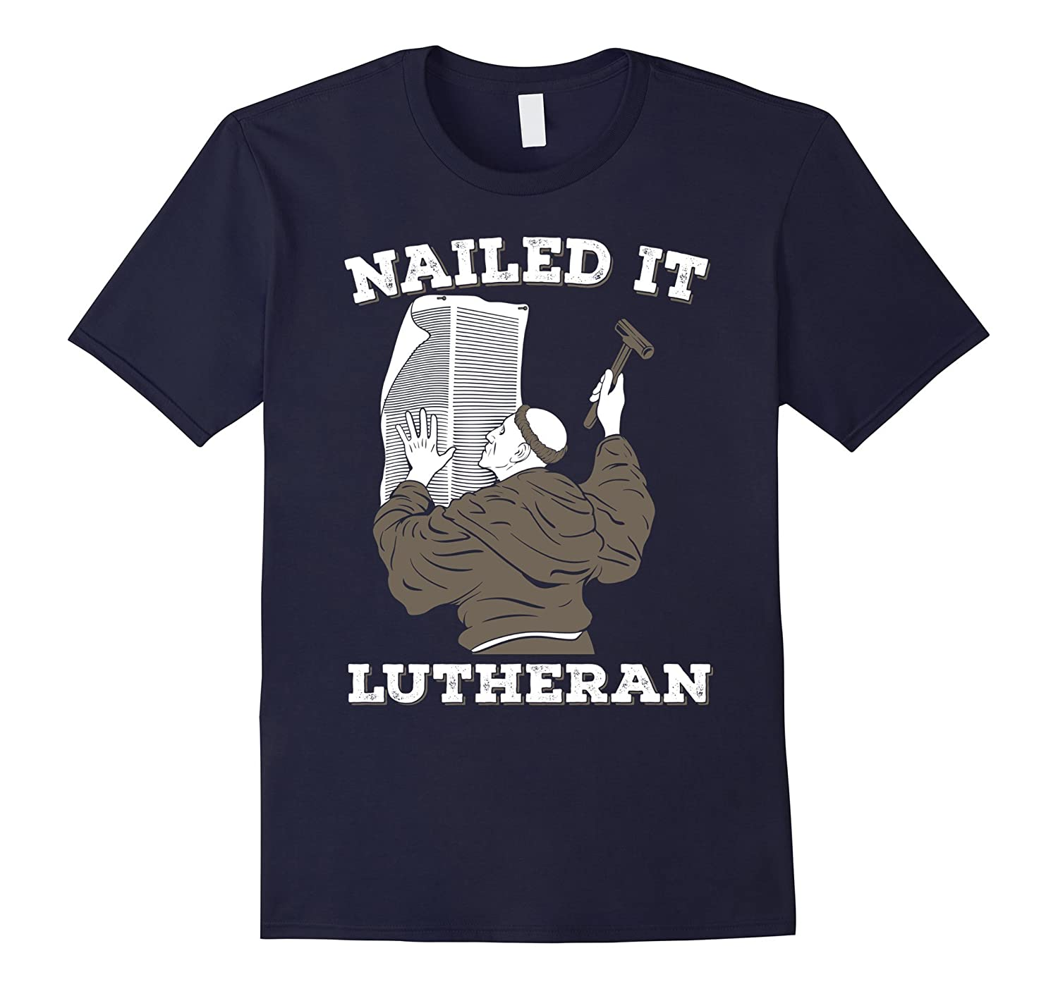 NAILED IT LUTHERAN Funny But True T-Shirt-CD