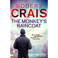 The Monkey's Raincoat: The First Cole & Pike novel (Cole and Pike Book 1)