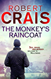 The Monkey's Raincoat: The First Cole & Pike novel (Cole and Pike Book 1) (English Edition)