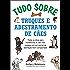 Tudo sobre truques e adestramento de cães: Todas as dicas para transformar o cão mais travesso em um animal de estimação bem-comportado