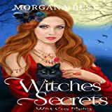 Witches' Secrets: Vampires and Wine, Book 2