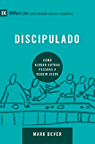Discipulado: Como ajudar outras pessoas a seguir Jesus (9Marcas) (Portuguese Edition)
