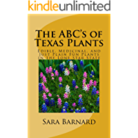The ABC's of Texas Plants (The ABC's of America's Plants Book 2)