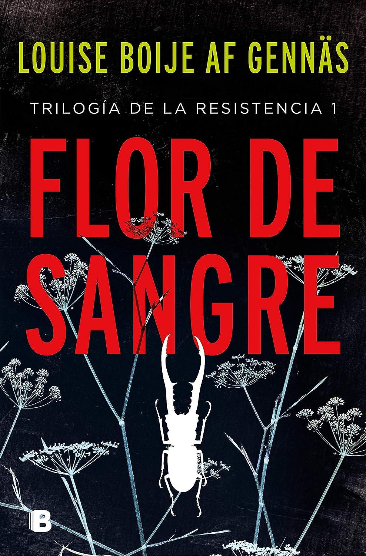 Flor de sangre (Trilogía de la Resistencia 1) eBook: Boije af ...