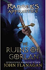 The Ruins of Gorlan: Book 1 (Ranger's Apprentice) Kindle Edition