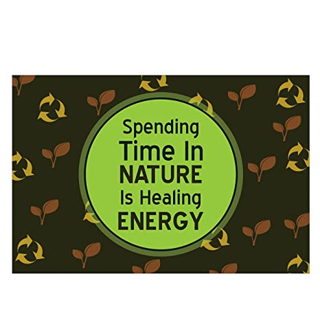 spending time in nature is healing energy wall poster quotes