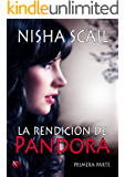La Rendición de Pandora (Serie Pandora nº 1)