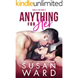 Anything For Her: An Enemies to Lovers Romance (Sand & Fog Book 3)
